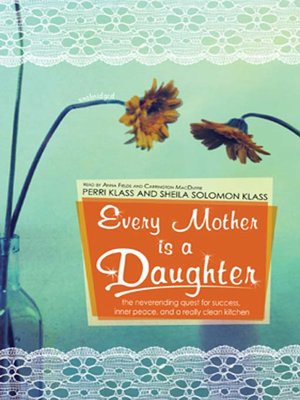 cover image of Every Mother Is a Daughter