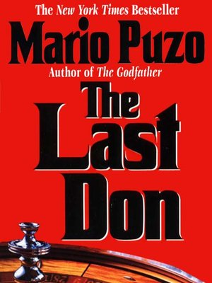 The Last Don by Mario Puzo · OverDrive: ebooks, audiobooks, and more for  libraries and schools