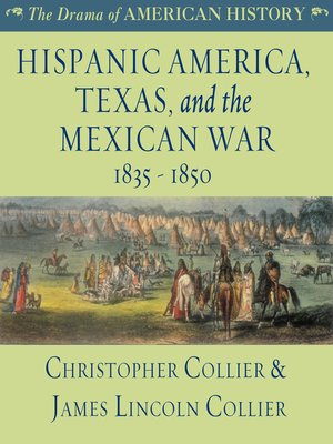 cover image of Hispanic America, Texas, and the Mexican War