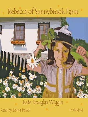 cover image of Rebecca of Sunnybrook Farm