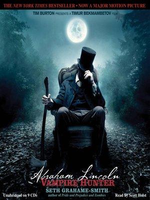 cover image of Abraham Lincoln, Vampire Hunter