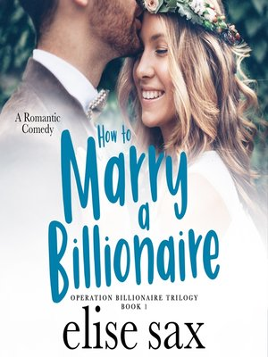 cover image of How to Marry a Billionaire