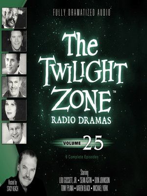 cover image of The Twilight Zone Radio Dramas, Volume 25