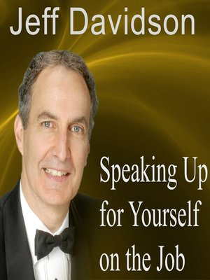 cover image of Speaking Up for Yourself on the Job