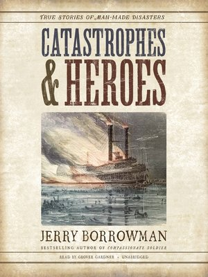 cover image of Catastrophes and Heroes
