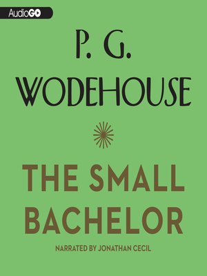 cover image of The Small Bachelor