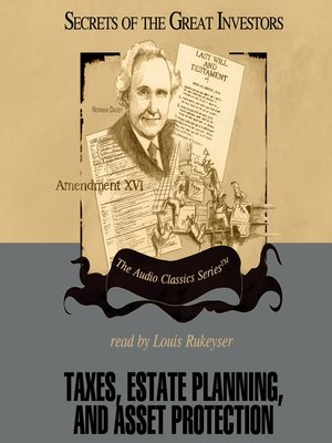 cover image of Taxes, Estate Planning, and Asset Protection