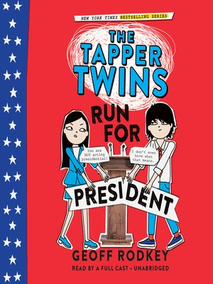cover image of The Tapper Twins Run for President