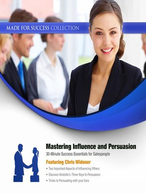 cover image of Mastering Influence & Persuasion