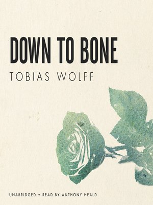 cover image of Down to Bone