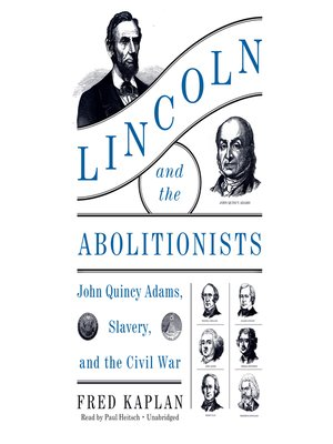 cover image of Lincoln and the Abolitionists
