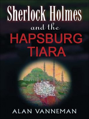 cover image of Sherlock Holmes and the Hapsburg Tiara