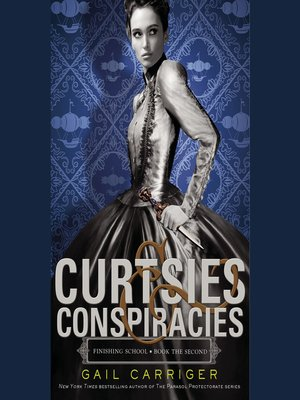 cover image of Curtsies & Conspiracies