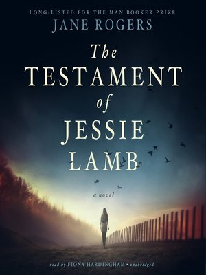 cover image of The Testament of Jessie Lamb
