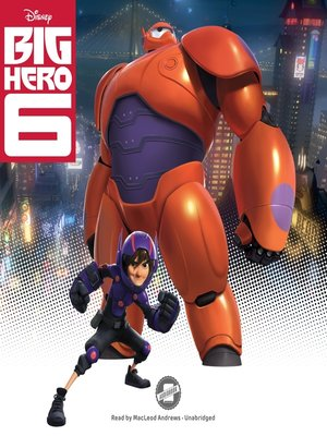 cover image of Big Hero 6