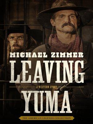 cover image of Leaving Yuma