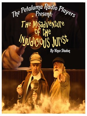 cover image of The Misadventure of the Injudicious Jurist