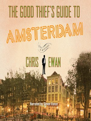 cover image of The Good Thief's Guide to Amsterdam