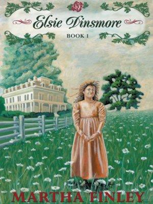 cover image of Elsie Dinsmore