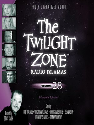 cover image of The Twilight Zone Radio Dramas, Volume 28