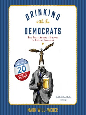 cover image of Drinking with the Democrats