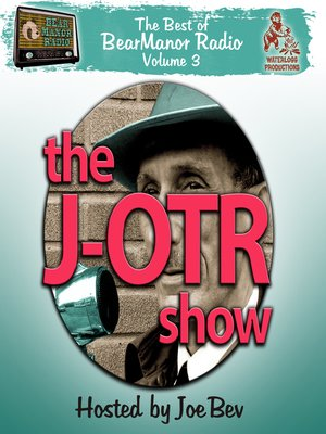 cover image of The J-OTR Show with Joe Bev