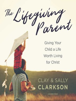 cover image of The Lifegiving Parent