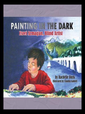 cover image of Painting in the Dark
