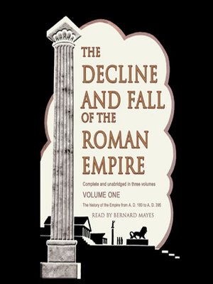 cover image of The Decline and Fall of the Roman Empire, Volume 1