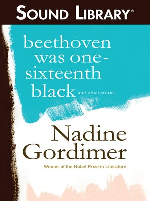 cover image of Beethoven Was One-Sixteenth Black, and Other Stories