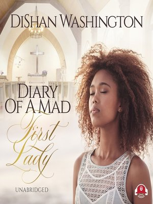 cover image of Diary of a Mad First Lady