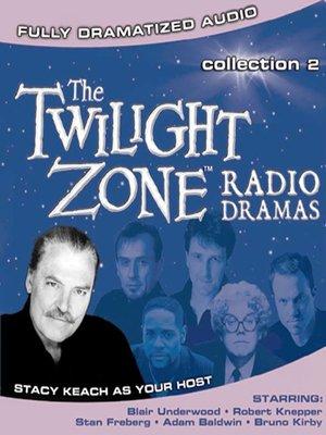 cover image of Twilight Zone Radio Dramas, Collection 2
