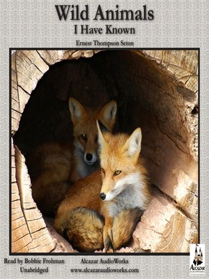 cover image of Wild Animals I Have Known