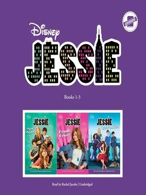cover image of Jessie, Books 1-3