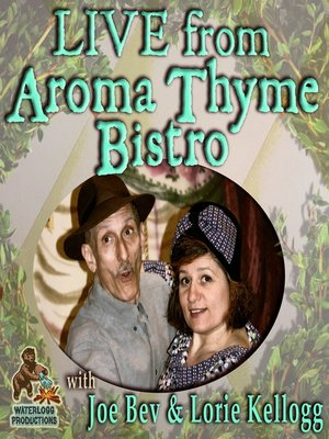cover image of Live from Aroma Thyme Bistro