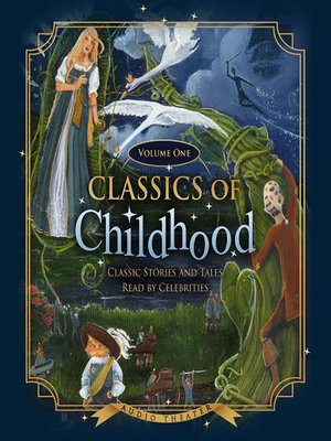 cover image of Classics of Childhood, Volume 1