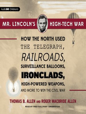 cover image of Mr. Lincoln's High-Tech War