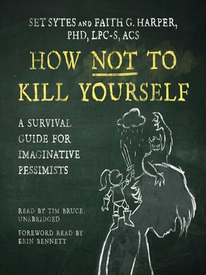 cover image of How Not to Kill Yourself