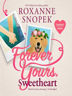 cover image of Forever Yours, Sweetheart