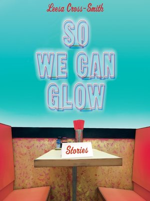 cover image of So We Can Glow
