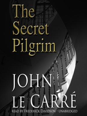 cover image of The Secret Pilgrim