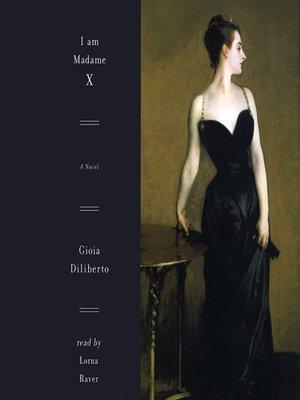 cover image of I Am Madame X