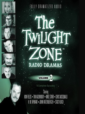 cover image of The Twilight Zone Radio Dramas, Volume 2