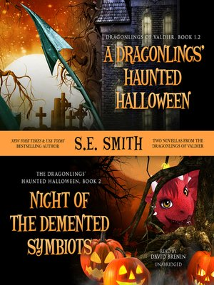 cover image of A Dragonling's Haunted Halloween and Night of the Demented Symbiots