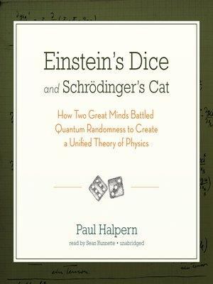 cover image of Einstein's Dice and Schrödinger's Cat