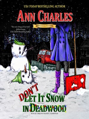 cover image of Don't Let it Snow in Deadwood