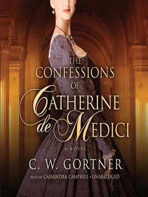 cover image of The Confessions of Catherine de Medici