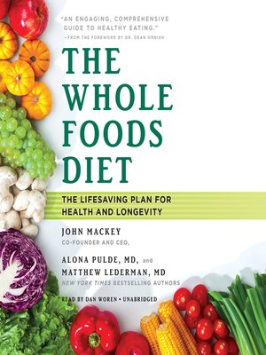 cover image of The Whole Foods Diet