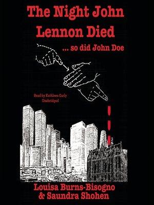 cover image of The Night John Lennon Died ... so did John Doe
