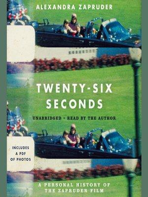 cover image of Twenty-Six Seconds